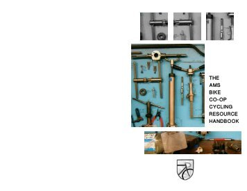 The AMS Bike Co-op Cycling Resource Handbook 2012/2013