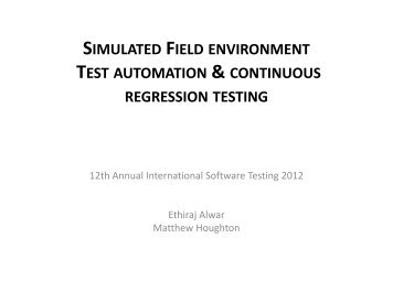 SIMULATED FIELD ENVIRONMENT TEST AUTOMATION ... - QAI