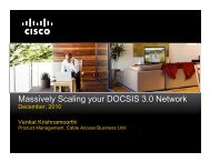 Massively Scaling your DOCSIS 3.0 Network - Cisco Knowledge ...