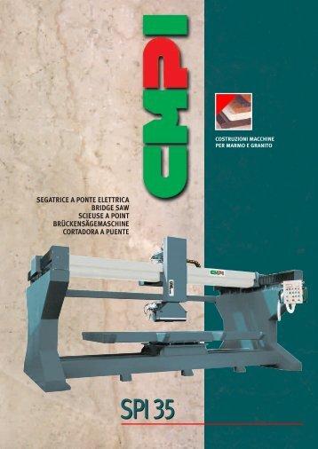 SPI 35 - CMPI Costruzione Macchine per Marmo e Granito