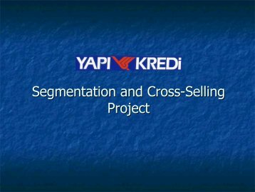 Segmentation and Cross-Selling Project - sasCommunity.org
