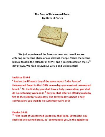 The Feast of Unleavened Bread By: Richard Cortes We ... - Finalweb