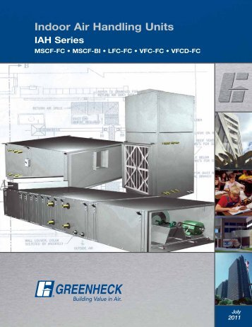 Indoor Air Handling Units (Model MSCF / LFC / VFC) - Greenheck