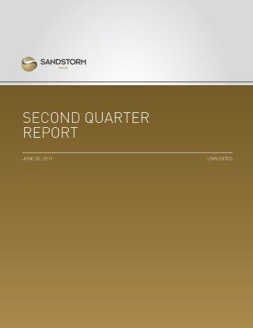SECOND QUARTER REPORT - Sandstorm Gold Ltd.