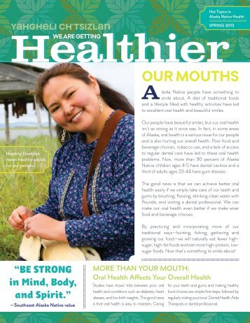 OUR MOUTHS - Alaska Native Tribal Health Consortium