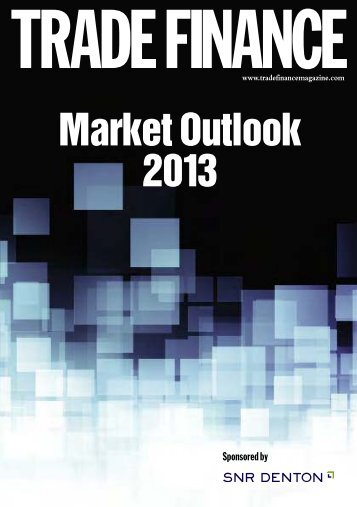 TRADE FINANCE Market Outlook 2013