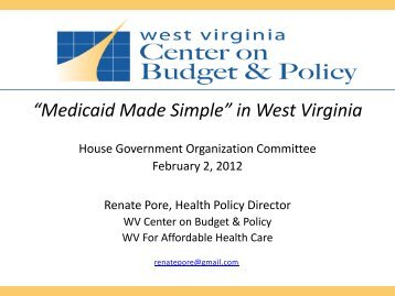 View the presentation in PDF format - West Virginia Center on ...