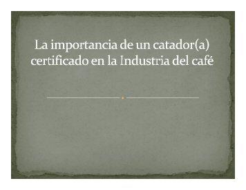 La importancia de un catador (certificado)
