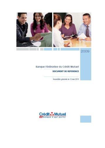 DOCUMENT DE REFERENCE - Banque Fédérative du Crédit Mutuel