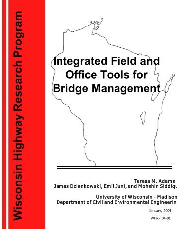 Integrated Field and Office Tools for Bridge Management - WisDOT ...
