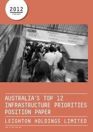 australia's top 12 infrastructure priorities position paper - Leighton ...