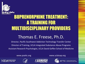BUPRENORPHINE TREATMENT - UCLA Integrated Substance ...