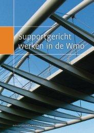 Supportgericht werken in de Wmo (pdf) - WMO werkplaatsen