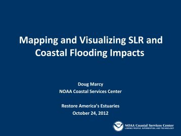 Mapping and Visualizing SLR and Coastal Flooding Impacts