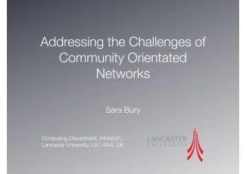 Addressing the Challenges of Community Orientated Networks