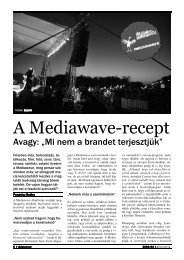 nem a brandet terjesztjük - Mediawave
