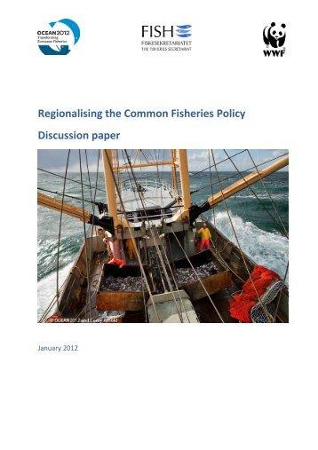 CFP regionalisation discussion paper - Fisheries Secretariat