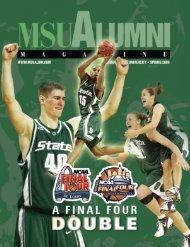 MSU Alumni Magazine, Spring 2005 - MSU Alumni Association ...