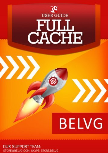 Full Cache User Guide - BelVG Magento Extensions Store