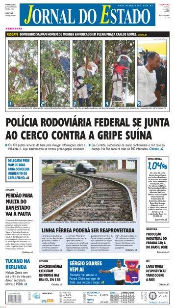 polícia rodoviária federal se junta ao cerco contra a ... - Bem Paraná