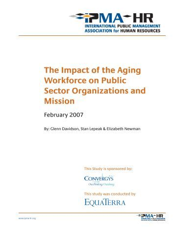 impact of the aging workforce on She pointed to a shrm foundation report, the aging workforce:  for an aging workforce report was administered to  in the workforce longer because of the impact of the great recession .