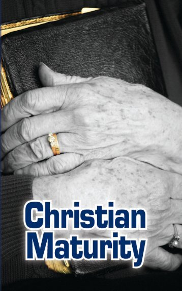 Christian Maturity - GlobalReach.org