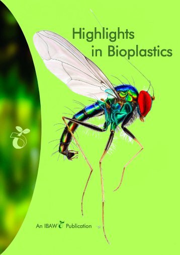 Highlights in Bioplastics - Biodegradable Polymers and Biocomposites