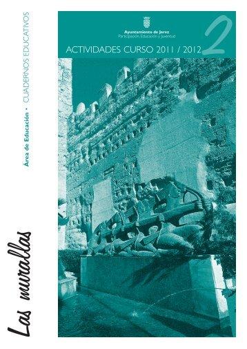 Actividades MURALLAS (2011-2012).indd - Ayuntamiento de Jerez