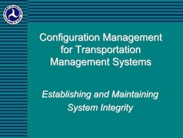 Configuration Management for Transportation Management Systems