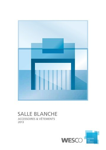 Salle blanche - Wesco