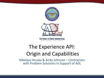 The Experience API - Advanced Distributed Learning