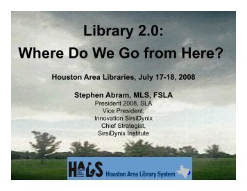 Library 2.0: Where Do We Go from Here? - Stephen's Lighthouse