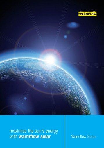 maximise the sun's energy with warmflow solar
