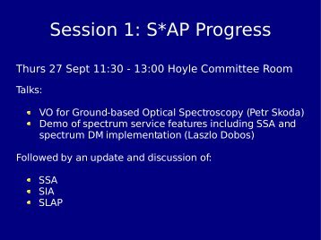 Session 1: S*AP Progress - IVOA
