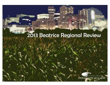 2013 Beatrice Regional Review - NEworks - State of Nebraska