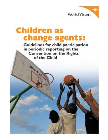 Children as change agents: - Canadian Coalition for the Rights of ...