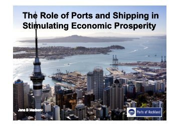 The Role of Ports and Shipping in Stimulating ... - Ports of Auckland