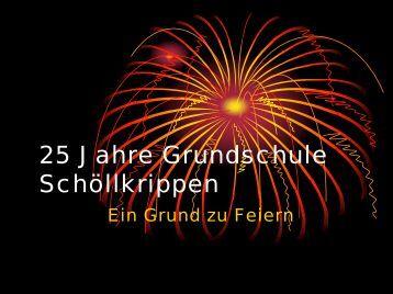Präsentation 25 Jahre Grundschule Schöllkrippen - VG Schöllkrippen