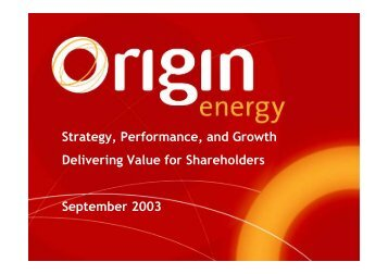 Presentation to Investment Institutions in Europe and ... - Origin Energy