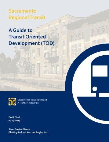 A Guide to Transit Oriented Development - Sacramento Regional ...