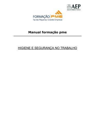 Manual formação pme HIGIENE E SEGURANÇA NO TRABALHO