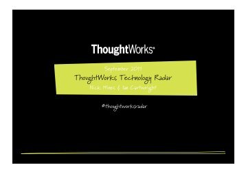 Technology Radar Briefing - ThoughtWorks