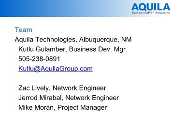 Aquila Technologies, Albuquerque, NM Kutlu Gulamber, Business