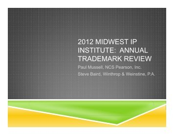 2012 MIDWEST IP INSTITUTE: ANNUAL TRADEMARK REVIEW