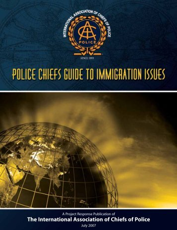 Police Chiefs Guide to Immigration - International Association of ...