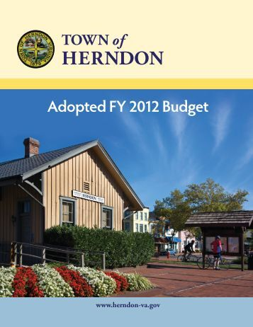 FY 2012 Adopted Budget - Town of Herndon