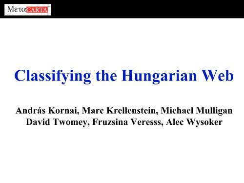Classifying the Hungarian Web - Web word processing ...