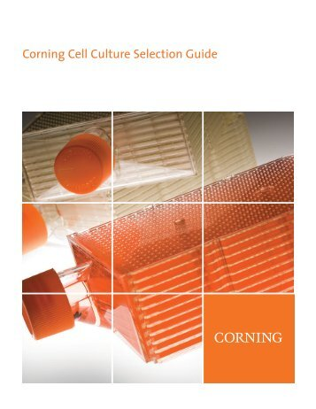 Corning Cell Culture Selection Guide - CLS-CC-010 REV7