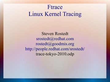 Ftrace Linux Kernel Tracing - The Linux Foundation