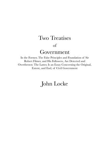 a comparison of the definition of reason in the second treatise of civil government by john locke an Free essay on john locke versus the declaration of independance comparison between the declaration of independence and second treatise of government by john locke.